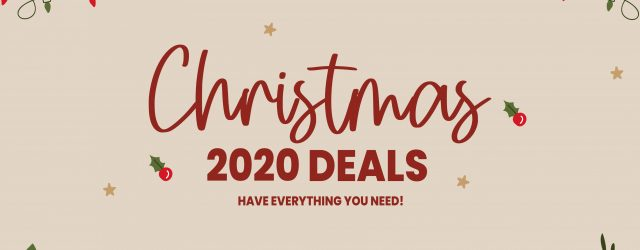 Christmas Deals 2020 Have Everything You Need!