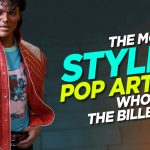 The Most Stylish Pop Artists Who Ruled the Billboard!