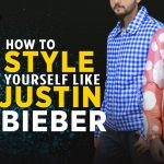 How To Style yourself like Justin Bieber