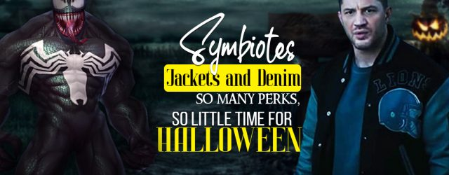 Symbiotes Jackets and Denim so many perks so little time for Halloween!